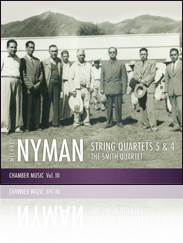 Nyman String Quartets 5 and 4